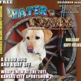 Water N Woods Magazine January 2011 - Midwest Outdoor Lifestyles magazine