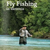 Нахлыст в Словении Fly Fishing in Slovenia